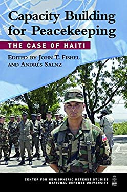 Capacity Building for Peacekeeping: The Case of Haiti 9781597971232