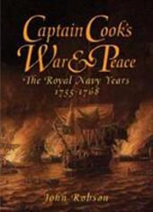 Captain Cook's War and Peace: The Royal Navy Years, 1755-1768 7249081