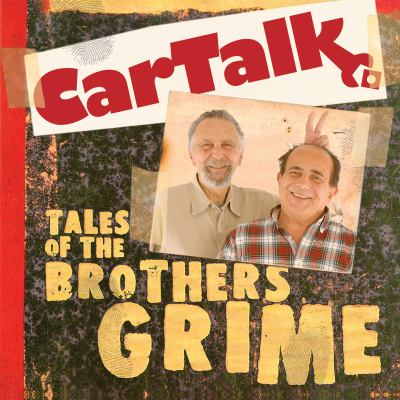 Car Talk: Tales of the Brothers Grime 9781598878950