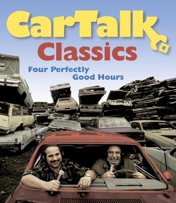 Car Talk Classics: Four Perfectly Good Hours 9781598870992
