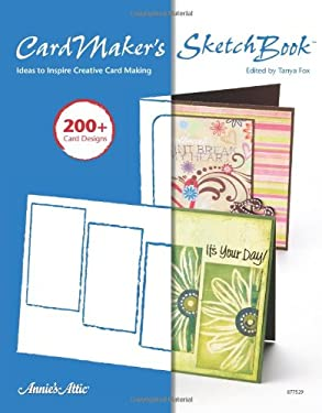 Cardmakers Sketch Book: Ideas to Inspire Creative Card Making 9781596351745