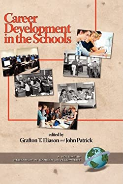 Career Development in the Schools (Hc) 9781593115340