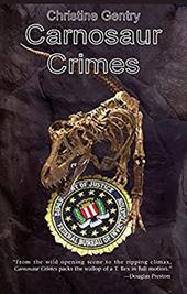 Carnosaur Crimes: A Ansel Phoenix Mystery 7240240