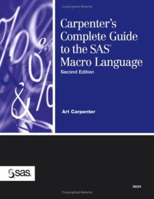 Carpenter's Complete Guide to the SAS Macro Language 9781590473849
