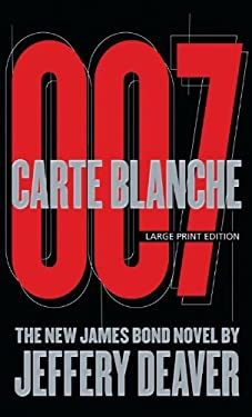 Carte Blanche: The New James Bond Novel 9781594135293