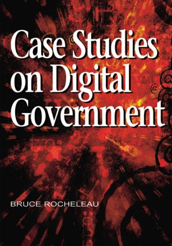 Case Studies on Digital Government 9781599041773