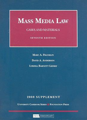 Cases and Materials on Mass Media Law 9781599415826