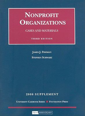 Cases and Materials on Nonprofit Organizations Supplement 9781599414577