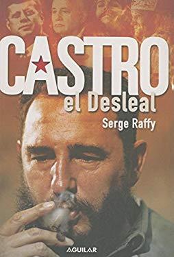 Castro: El Desleal 9781598205848