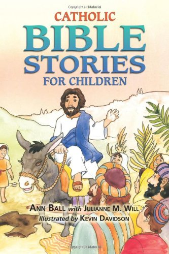 Catholic Bible Stories for Children 9781592762439