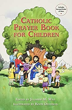 Catholic Prayer Book for Children 9781592760473