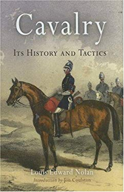 Cavalry: Its History & Tactics 9781594160318