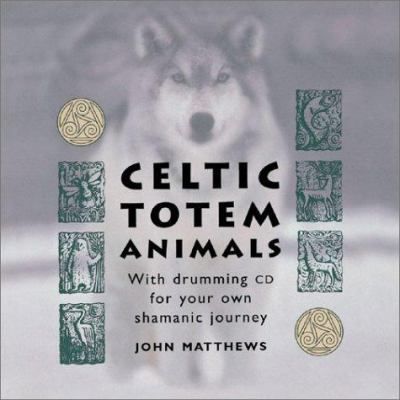 Celtic Totem Animals [With DVD] 9781590030226