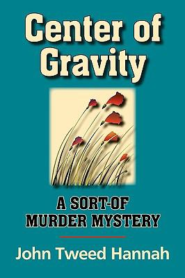 Center of Gravity: A Sort of Mystery 9781596637160
