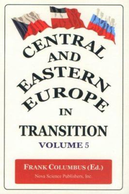 Central and Eastern Europe in Transition 9781590333235