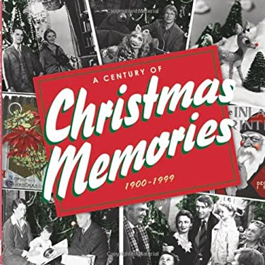 A Century of Christmas Memories: 1900-1999 9781593597696