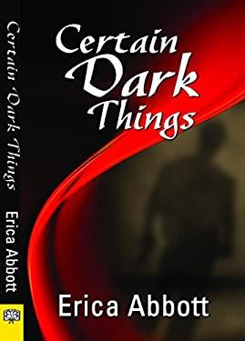 Certain Dark Things 9781594932953