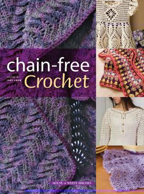 Chain-Free Crochet 9781592172269