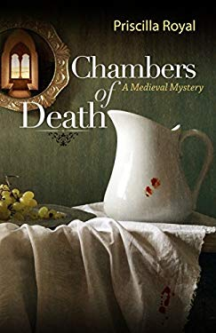 Chambers of Death: A Medieval Mystery 9781590586419