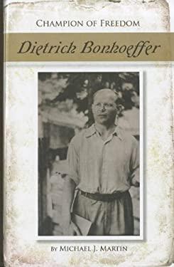 Dietrich Bonhoeffer 9781599351698