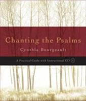 Chanting the Psalms: A Practical Guide [With CD (Audio)] 7235177
