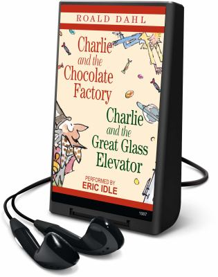 Charlie and the Chocolate Factory & Charlie and the Glass Elevator 9781598951318