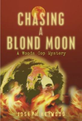 Chasing a Blond Moon 9781592280513