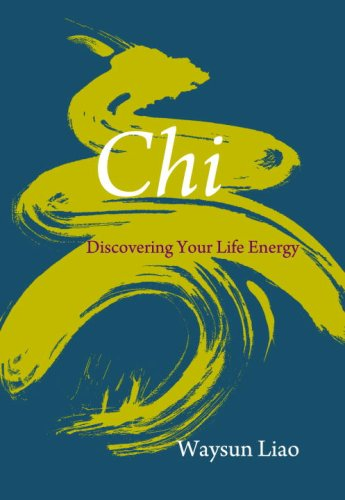 Chi: Discovering Your Life Energy 9781590306956