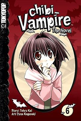 Chibi Vampire: The Novel, Volume 6 9781598169270