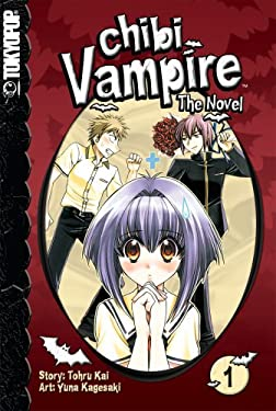 Chibi Vampire: The Novel, Volume 1 9781598169225