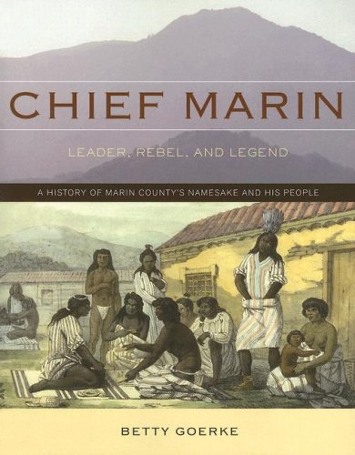 Chief Marin: Leader, Rebel, and Legend 9781597140539
