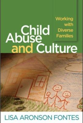 Child Abuse and Culture: Working with Diverse Families 9781593856434