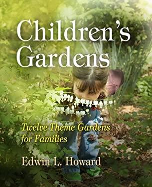 Children's Gardens 9781594160400