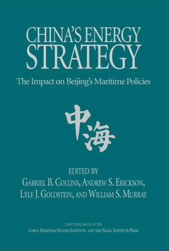 China's Energy Strategy: The Impact of Beijing's Maritime Policies 9781591143307