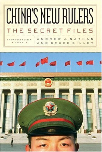 China's New Rulers: The Secret Files 9781590170724
