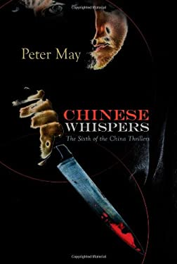 Chinese Whispers: A China Thriller 9781590586082