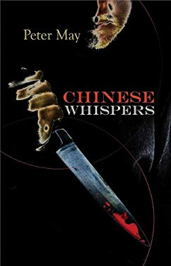 Chinese Whispers: A China Thriller 9781590586099