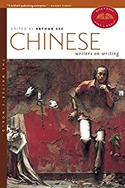 Chinese Writers on Writing 9781595340634