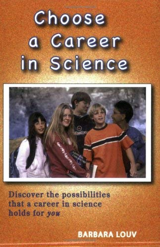 Choose a Career in Science 9781598581300