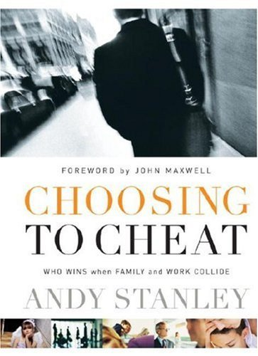 Choosing to Cheat: Who Wins When Family and Work Collide 9781590523292