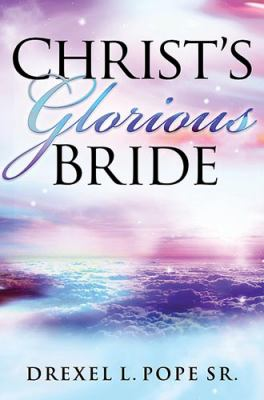 Christ's Glorious Bride 9781599791517