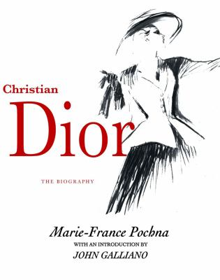 Christian Dior: The Biography 9781590200827