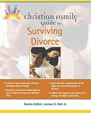 Christian Family Guide to Surviving Divorce 9781592570966