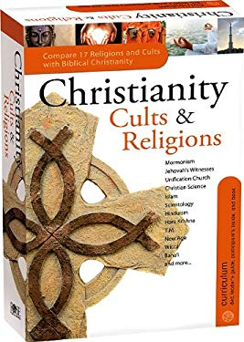 Christianity Cults & Religions Complete Kit [With CDROM and DVD and Leader and Participant Guides, Handbook, Pamphlet] 9781596364134