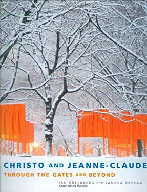 Christo and Jeanne-Claude: Through the Gates and Beyond 9781596430716