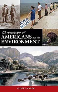 Chronology of Americans and the Environment 9781598844115
