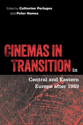 Cinemas in Transition in Central and Eastern Europe After 1989 9781592132652