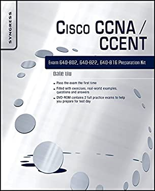 Cisco CCNA/CCENT Exam 640-802, 640-822, 640-816 Preparation Kit [With CDROM] 9781597493062