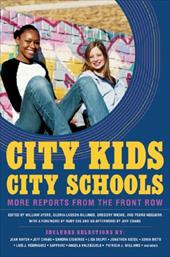 City Kids, City Schools: More Reports from the Front Row 7311883