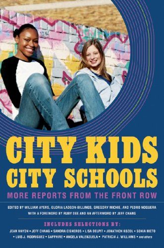 City Kids, City Schools: More Reports from the Front Row 9781595583383